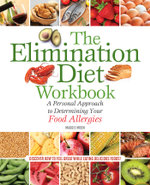 The Elimination Diet Workbook : A Personal Approach to Determining Your Food Allergies - Maggie Moon