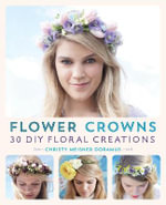 Flower Crowns : 30 Enchanting DIY Floral Creations - Christy Meisner
