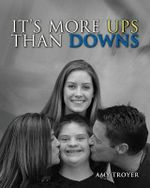 It's More Ups Than Downs - Amy Troyer