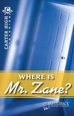 Where Is Mr. Zane? - Saddleback Educational