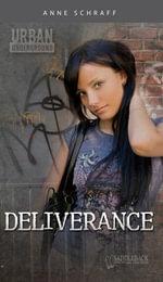 Deliverance - Anne E. Schraff
