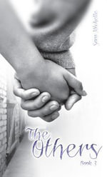 The Others : Book 3 - Sara Michelle