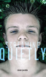 Screaming Quietly - Evan Jacobs