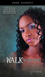 A Walk in the Park - Anne Schraff