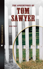 Timeless Classics Low Level : Adv. Tom Sawyer - Mark Twain