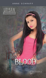 Bad Blood (Urban Underground) - Anne Schraff