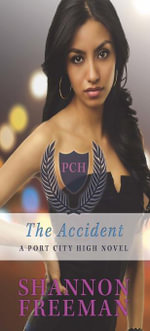 The Accident - Shannon Freeman