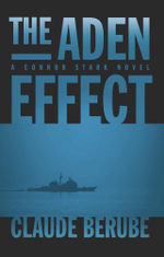 The Aden Effect : A Connor Stark Novel - Claude G. Berube