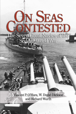 On Seas Contested : The Seven Great Navies of the Second World War