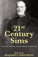 21st Century Sims : Innovation, Education, and Leadership for the Modern Era