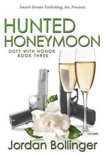 Hunted Honeymoon - Jordan Bollinger