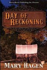 Day of Reckoning - Mary Hagen