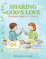 Sharing God's Love : The Jesus Creed for Chldren - Scot McKnight