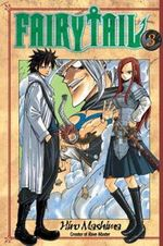 Fairy Tail 3 : Vol. 3 - Hiro Mashima