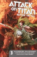 Attack on Titan : Before the Fall 3 - Hajime Isayama
