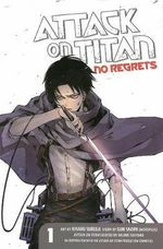 No Regrets : Attack on Titan - Hajime Isayama
