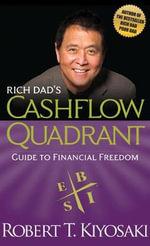 Rich Dad's Cashflow Quadrant - Robert T. Kiyosaki