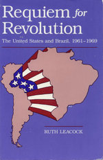 Requiem for Revolution - Ruth Leacock