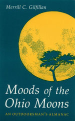 Moods of the Ohio Moons - Merrill C. Gilfillan
