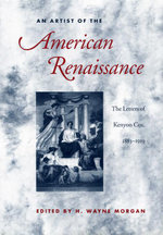 An Artist of the American Renaissance : The Letters of Kenyon Cox, 1883-1919