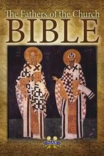 The Fathers of the Church Bible : The New American Bible