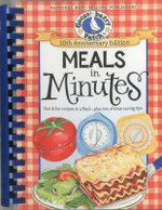 Meals in Minutes : Fast & Fun Recipes in a Flash...Plus Lots of Time-Saving Tips - Gooseberry Patch