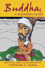 Buddha for Beginners - Stephen  T. Asma