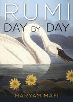 Rumi, Day by Day - Maryam Mafi