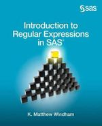 Introduction to Regular Expressions in SAS - Matthew Windham