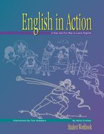 English in Action : Student Workbook - Wally Cirafesi