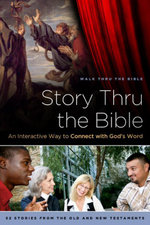 Story Thru the Bible : An Interactive Way to Connect with God's Word - Walk Thru the Bible
