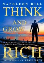 Think and Grow Rich : Why You May Retire Into Poverty - Napoleon Hill