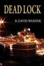 Dead Lock - B David Warner