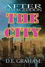 After Armageddon : The City - D.E. Graham
