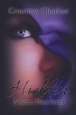 Hidden - Courtney Charisse