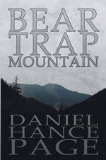 Bear Trap Mountain - Daniel Hance Page