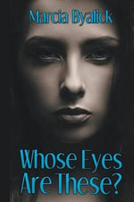 Whose Eyes Are These? - Marcia Byalick