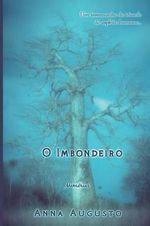 The Imbondeiro Tree (Portuguese) - Anna Augusto