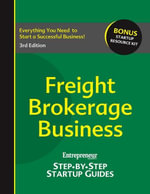 Freight Brokerage Business : Step-by-Step Startup Guide - / Entrepreneur magazine