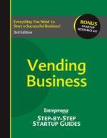 Vending Business : Step-by-Step Startup Guide - / Entrepreneur magazine