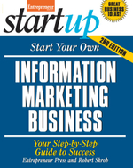 Start Your Own Information Marketing Business : Your Step-By-Step Guide to Success - Robert Skrob