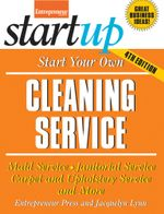 Start Your Own Cleaning Service - Jacquelyn Lynn