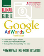 Ultimate Guide to Google AdWords : How to Access 100 Million People in 10 Minutes - Mike Rhodes