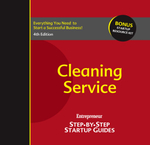 Cleaning Service : Entrepreneur's Step-By-Step Startup Guide - Inc The Staff of Entrepreneur Media