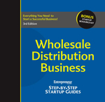 Wholesale Distribution Business : Step-by-Step Startup Guide - Inc The Staff of Entrepreneur Media