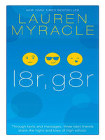 l8r, g8r : 10th Anniversary update and reissue - Lauren Myracle