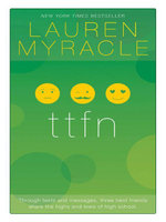 ttfn : 10th Anniversary update and reissue - Lauren Myracle
