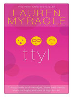 ttyl : 10th Anniversary update and reissue - Lauren Myracle