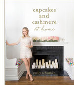 Cupcakes and Cashmere at Home - Emily Schuman