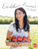 Endless Summer Cookbook - Katie Lee